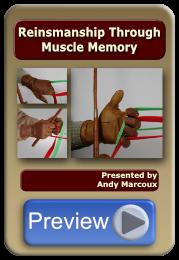 Reinsmanship Through Muscle Memory